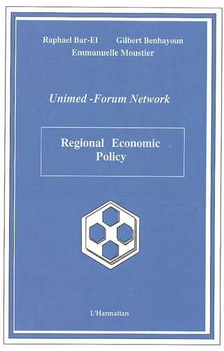 Raphael Bar-El et Gilbert Benhayoun - Regional Economic Policy.