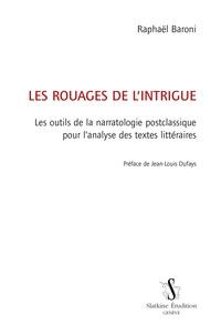 Les rouages de lintrigue - Les outils de la narratologie postclassique pour lanalyse des textes littéraires.pdf