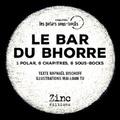 Raphaël Bischoff - Le bar du Bhorre.