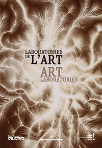 Raphaël Brunel et Marie-Sophie Corcy - Laboratoires de l'art.