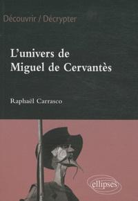 Raphaël Carrasco - L' univers de Miguel de Cervantès.
