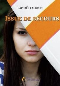 Raphaël Caudron - Issue de secours.