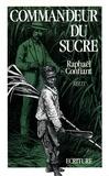 Raphael Confiant et Raphaël Confiant - Commandeur du sucre.