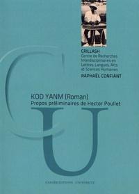 Raphaël Confiant - Kod Yanm.