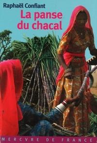 Raphaël Confiant - La Panse du chacal.