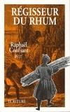 Raphael Confiant et Raphaël Confiant - Régisseur du rhum.