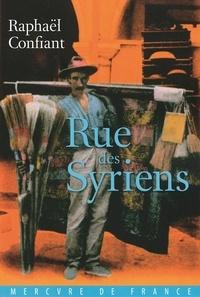 Raphaël Confiant - Rue des syriens.