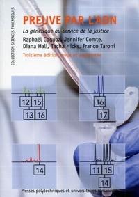 Raphaël Coquoz et Jennifer Comte - Preuve par l'ADN - La génétique au service de la justice.