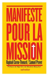 Raphaël Cornu-Thénard et Samuel Pruvot - Manifeste pour la mission.