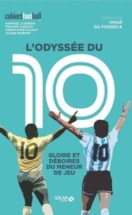 Téléchargez l'ebook japonais L'odyssée du 10  - Gloire et déboires du meneur de jeu MOBI (French Edition)
