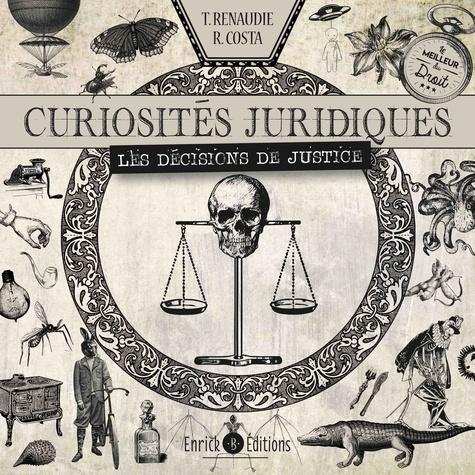 Curiosités juridiques. Les décisions de justice
