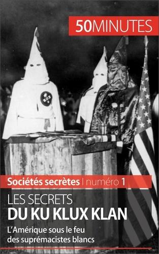 Raphaël Coune et  50 minutes - Les secrets du Ku Klux Klan - L'Amérique sous le feu des suprémacistes blancs.