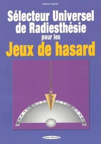 Le sélecteur universel de radiesthésie pour les jeux de hasard.pdf