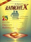 Raphaël Dajafée - Radioni X - 25 Dessins émetteurs radioniques.