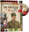 Raphaël Dargent et Vincent Florent - De Gaulle raconté aux enfants. 1 CD audio