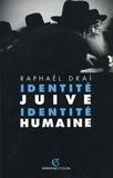 Raphaël Draï - Identité juive, identité humaine.