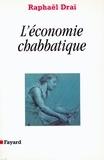 Raphaël Draï - La Communication prophétique - L'économie chabbatique.