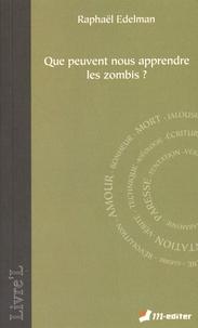 Raphaël Edelman - Que peuvent nous apprendre les zombis ?.