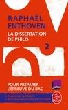 Raphaël Enthoven - La dissertation de philo - Tome 2.