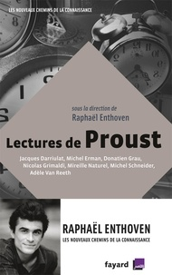 Raphaël Enthoven - Lectures de Proust.