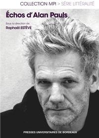 Raphaël Estève - Echos d'Alan Pauls.