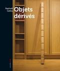 Raphaël Galley - Objets Dérivés.