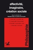Raphaël Gély et Laurent Van Eynde - Affectivité, imaginaire, création sociale.