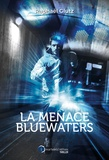 Raphaël Glutz - La menace BlueWaters.