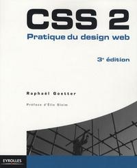 Raphaël Goetter - CSS 2 - Pratique du design web.