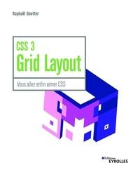 Raphaël Goetter - CSS 3 Grid Layout - Vous allez enfin aimer le CSS.
