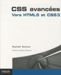 Raphaël Goetter - CSS avancées - Vers CSS3 et HTML5.