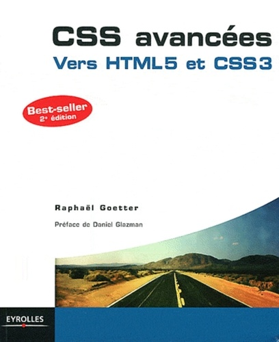Raphaël Goetter - CSS avancées - Vers HTML5 et CSS3.