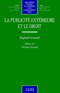 Raphaël Gontard - La publicité extérieure et le droit.