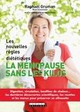 Raphaël Gruman - La ménopause sans les kilos.