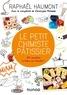 Raphaël Haumont - Le petit chimiste pâtissier - 30 recettes à faire en famille.