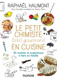 Le petit chimiste (très) gourmand en cuisine - 3éd. - 30 recettes et expériences à faire en famille - 30 recettes et expériences à faire en famille.pdf
