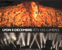 Raphaël Helle - Lyon 8 Décembre Fête des lumières.