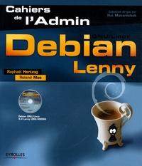 Raphaël Hertzog et Roland Mas - Debian Lenny. 1 Cédérom