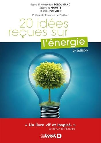 20 idées reçues sur l'énergie 2e édition