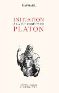 Raphaël - Initiation à la philosophie de Platon.