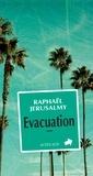Raphaël Jérusalmy - Evacuation.