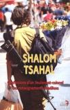 Raphaël Jérusalmy - Shalom Tsahal. - Confessions d'un lieutenant-colonel des renseignements israéliens.