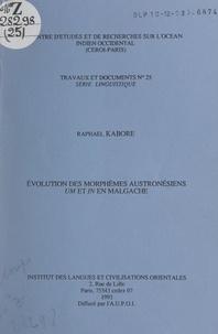 Raphaël Kabore et P. Verin - Évolution des morphèmes austronésiens um et in en malgache.