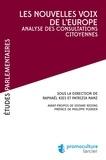 Raphaël Kies et Patricia Nanz - Les nouvelles voix de l'Europe - Analyse des consultations citoyennes.