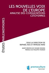 Raphaël Kies et Patrizia Nanz - Les nouvelles voix de l'Europe - Analyse des consultations citoyennes.