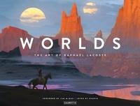 Raphaël Lacoste et Brent Ashe - Worlds - The Art of Raphaël Lacoste.