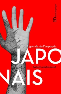 Raphaël Languillon-Aussel - Japonais - Lignes de vie d'un peuple.