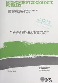 Raphaël Larrère et Olivier Nougarède - Les travaux de génie civil et de génie biologique effectués sur l'Aigoual de 1860 à 1940.