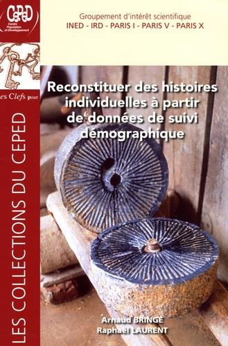 Raphaël Laurent et Arnaud Bringé - Reconstituer des histoires individuelles à partir de données de suivi démographique.