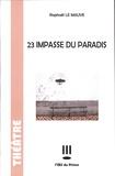Raphaël Le Mauve - 23 impasse du Paradis.